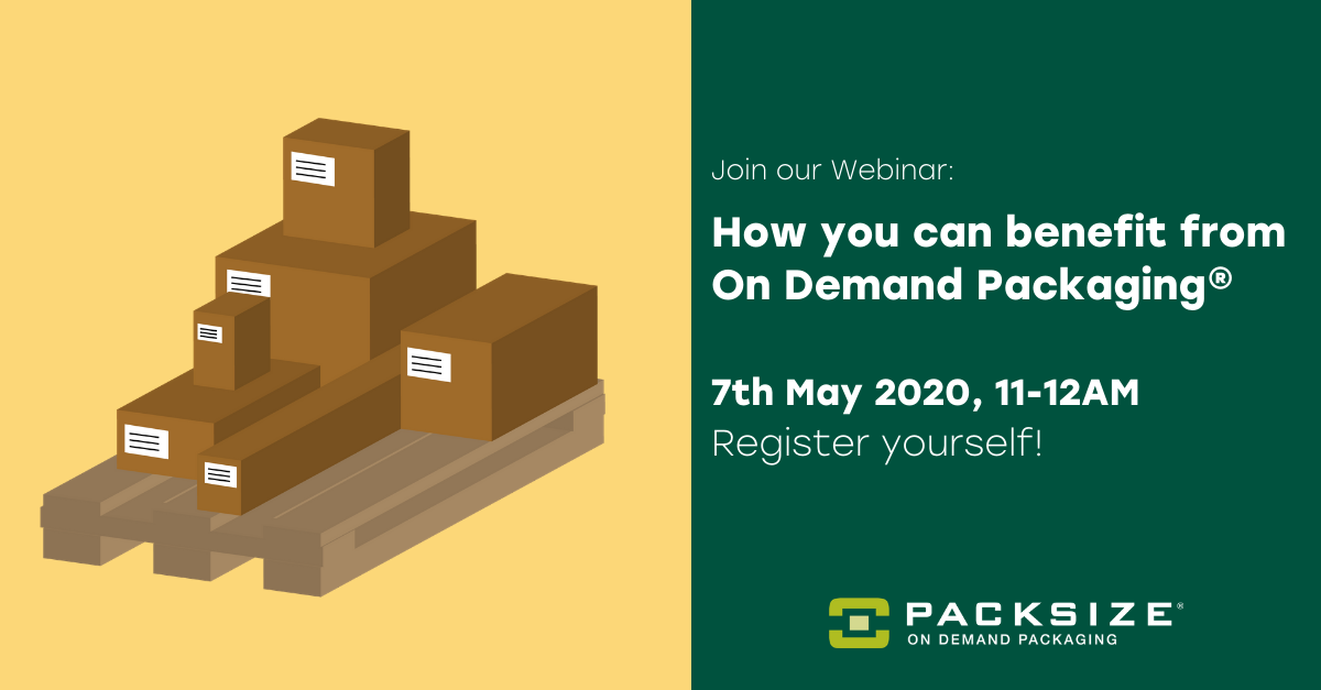 Webinar: How you could benefit from On Demand Packaging